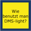 DMS-light